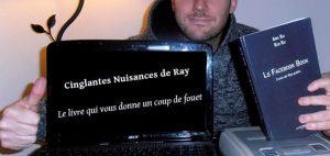 Cinglantes Nuisances de Ray
